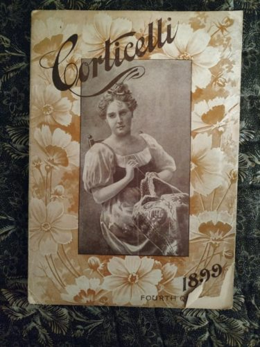 1899 Corticelli Needlework Magazine Book Embroidery Lace Making How-To