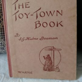 The Toy Town Book S. G.Hulme Beaman Warne Vintage 1930s Storybook