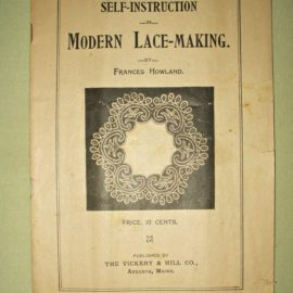 Early 1900s Modern Lace Instruction Book On Tape Lace Making